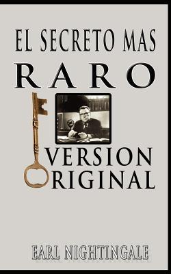 El Secreto Mas Raro (the Strangest Secret) - Nightingale, Earl