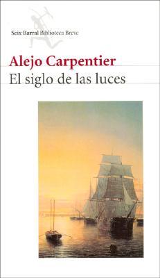 El Siglo de Las Luces - Carpentier, Alejo