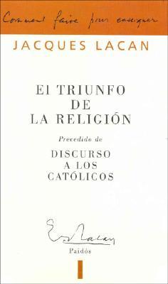 El Triunfo de La Religion - Lacan, Jacques, Professor