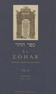 El Zohar, Vol XI: Traducido, Explicado y Comentado - Obelisco, Edic (Creator)