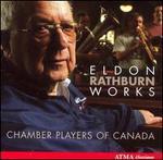 Eldon Rathburn: Chamber Works