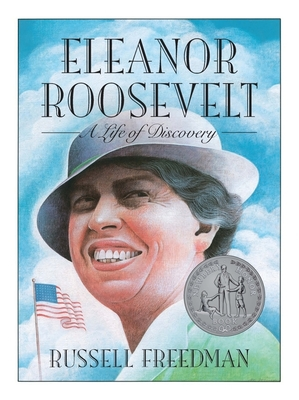 Eleanor Roosevelt: A Life of Discovery - Freedman, Russell