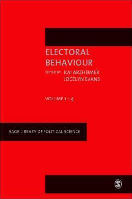Electoral Behaviour - Arzheimer, Kai (Editor), and Evans, Jocelyn, Professor (Editor)
