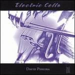 Electric Cello - David Pereira (cello)
