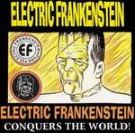 Electric Frankenstein Conquers the World!