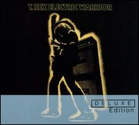 Electric Warrior [Deluxe Edition] - T. Rex