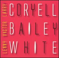 Electric - Larry Coryell/Victor Bailey/Lenny White