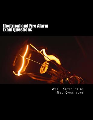 Electrical and Fire Alarm Exam Questions - Questions, Nec