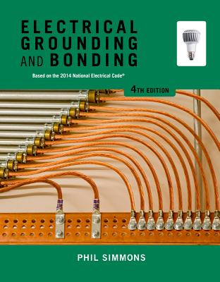 Electrical Grounding and Bonding - Simmons, Phil