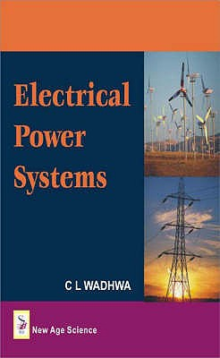 Electrical Power Systems - Wadhwa, C. L.