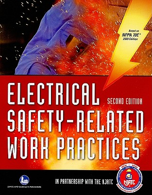Electrical Safety-Related Work Practices - National Joint Apprenticeship & Training Committee (Creator)