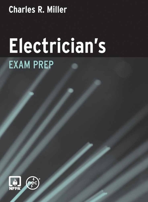 Electrician's Exam Prep - Miller, Charles R