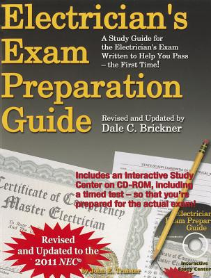 Electrician's Exam Preparation Guide to the 2011 NEC - Traister, John E, and Brickner, Dale C
