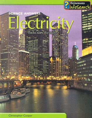 Electricity: From Amps to Volts - Cooper, Christopher, Dr.