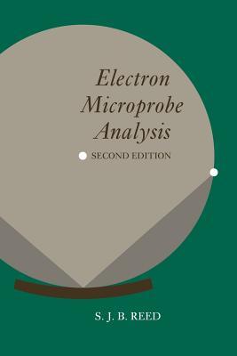 Electron Microprobe Analysis - Reed, S J B