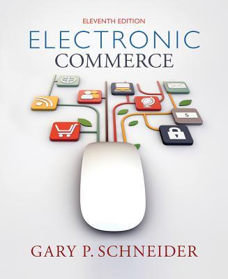 Electronic Commerce - Schneider, Gary