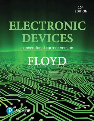 Electronic Devices (Conventional Current Version) - Floyd, Thomas L.