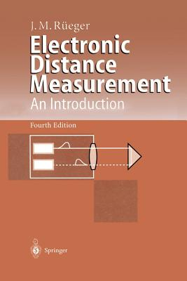 Electronic Distance Measurement: An Introduction - Rueger, Jean M