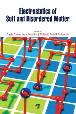 Electrostatics of Soft and Disordered Matter - Dean, David S (Editor)