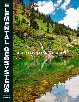 Elemental Geosystems - Christopherson, Robert W.