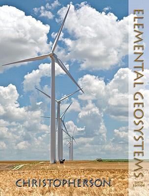 Elemental Geosystems - Christopherson, Robert W