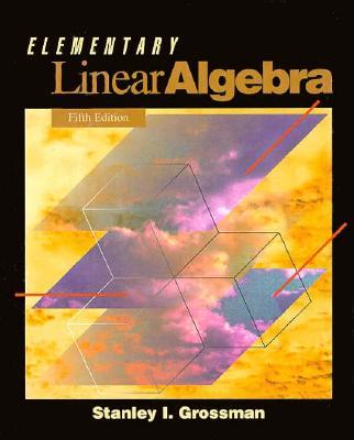 Elementary Linear Algebra - Grossman, Stanley I
