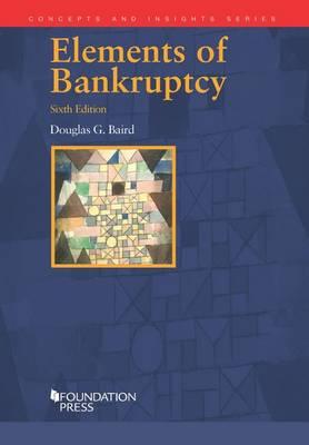 Elements of Bankruptcy - Baird, Douglas