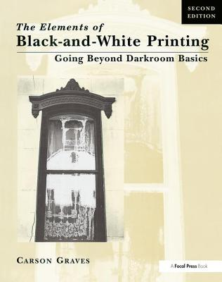 Elements of Black and White Printing - Graves, Carson