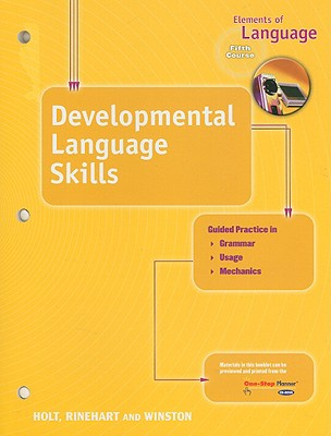 Elements of Language Developmental Language Skills, Fifth Course - Holt Rinehart & Winston (Creator)