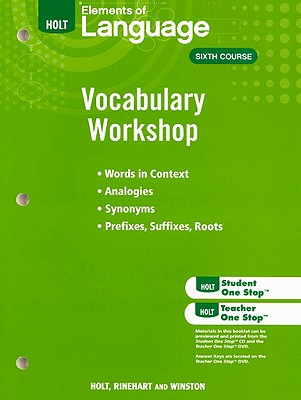 Elements of Language Vocabulary Workshop, Sixth Course - Holt Rinehart & Winston (Creator)