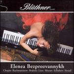 Elenea Bezprozvannykh plays Chopin, Rachmaninow, Brahms, etc.