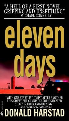 Eleven Days: A Novel of the Heartland - Harstad, Donald