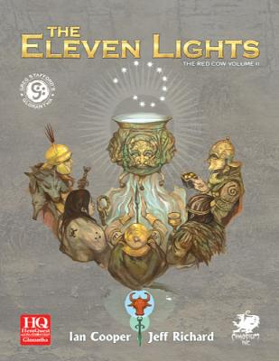 Eleven Lights: The Hero Wars Begin in Dragon Pass - Cooper, Ian, Professor, and Stafford, Greg, and Richard, Jeff