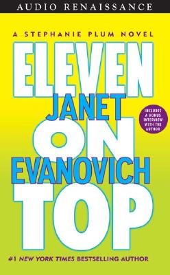 Eleven on Top - Evanovich, Janet, and King, Lorelei (Read by)