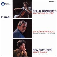 Elgar: Cello Concerto; Sea Pictures; Cockaigne Overture - Jacqueline du Pré (cello); Janet Baker (mezzo-soprano); John Barbirolli (conductor)