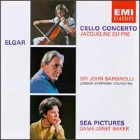 Elgar: Cello Concerto; Sea Pictures - Jacqueline du Pré (cello); Janet Baker (mezzo-soprano); London Symphony Orchestra; John Barbirolli (conductor)