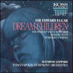 Elgar: Dream Children; The Wand of Youth Suite I & II; Nursery Suite; Starlight Express