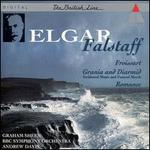 Elgar: Falstaff; Froissart; Romance for Bassoon; Grania and Diarmid - Incidental music & Funeral march