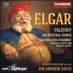 Elgar: Falstaff; Orchestral Songs; Grania and Diarmid Incidental Music and Funeral March