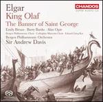 Elgar: King Olaf; The Banner of Saint George