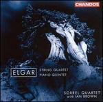 Elgar: String Quartet, Op. 83; Piano Quartet, Op. 84