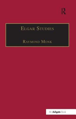 Elgar Studies - Monk, Ray