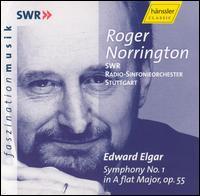 Elgar: Symphony No. 1 - SWR Stuttgart Radio Symphony Orchestra; Roger Norrington (conductor)