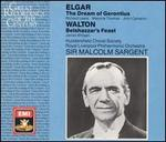 Elgar: The Dream of Gerontius; Walton: Belshazzar's Feast