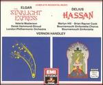 Elgar: The Starlight Express; Delius: Hassan