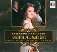 Elgar - Catherine Manoukian (violin); Staatskapelle Weimar; Stefan Solyom (conductor)