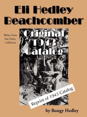 Eli Hedley Beachcomber Original 1943 Catalog - Hedley, Bungy
