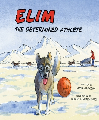 Elim: The Determined Athlete - Jackson, Joan