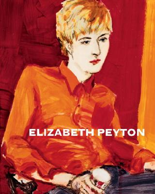 Elizabeth Peyton - Peyton, Elizabeth, and Higgs, Matthew (Introduction by), and Lafreniere, Steve (Contributions by)