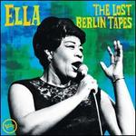 Ella: The Lost Berlin Tapes